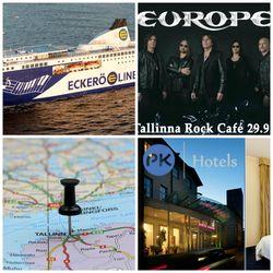 Laiva+konserttipaketti Tallinnaan:  80-luvun hittibändi Europen konsertti 29.9. sis. laivamatkat, konserttilippu, majoitus, pullo kuohuvaa.